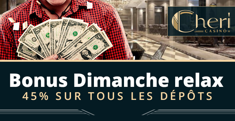 Bonus Dimanche Relax : 45% de bonus sur vos dépôts