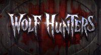 Machine à sous 100% horreur Wolf Hunters
