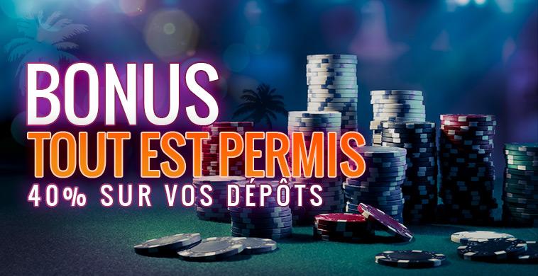 Bonus Tout est permis : 40% sur les dépôts les lundis !