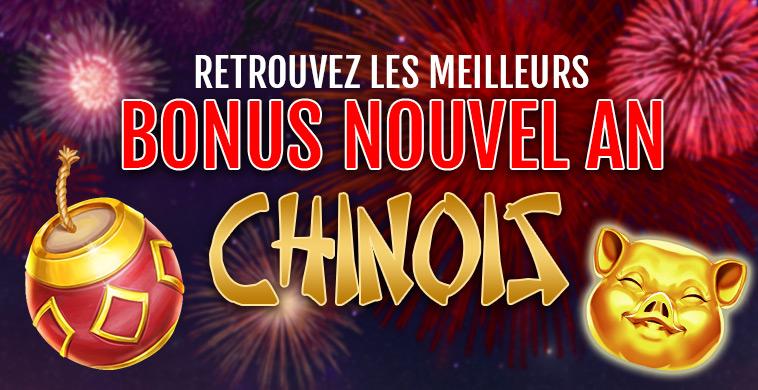 Bonus Nouvel An Chinois Casino en ligne