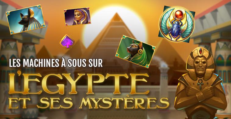 Les meilleures machines à sous sur le thème de l'Egypte Ancienne !
